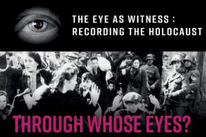 The Eye as Witness: Recording the Holocaust @ The Peace Museum