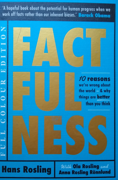 We could all do with  a bit of 'FACTFULNESS'